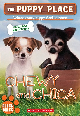 Image for The Puppy Place Special Edition: Chewy and Chica