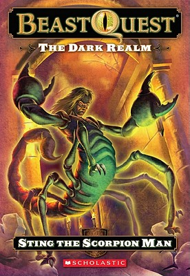 Image for Sting the Scorpion Man (Dark Realm: The Beast Quest, No. 18)