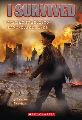 Image for I Survived #5: I Survived the San Francisco Earthquake, 1906