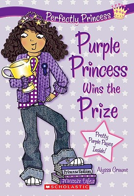 Image for Purple Princess Wins the Prize (Perfectly Princess, Book 2)