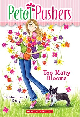 Image for Too Many Blossoms (Petal Pushers)