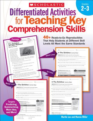 Image for Differentiated Activities for Teaching Key Comprehension Skills: Grades 23: 40+ Ready-to-Go Reproducibles That Help Students at Different Skill Levels All Meet the Same Standards