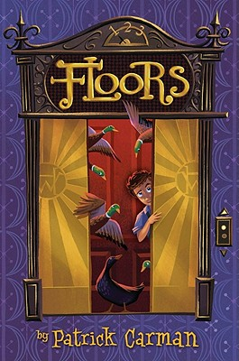 Floors: Book 1, Carman, Patrick