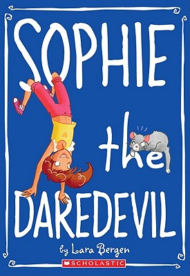 Image for Sophie #6: Sophie the Daredevil