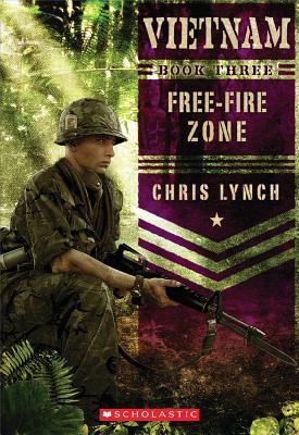 Vietnam #3: Free-Fire Zone, Chris Lynch