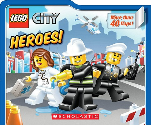 Image for LEGO City: Heroes!: Lift-the-Flap Board Book