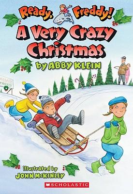 Ready, Freddy! #23: A Very Crazy Christmas, Abby Klein