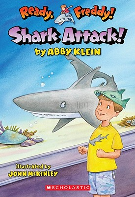 Shark Attack! (Ready, Freddy! #24), Abby Klein
