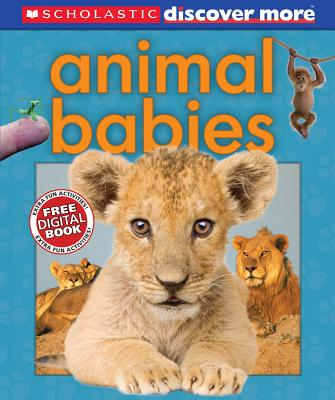 """Scholastic Discover More: Animal Babies, """"Pinnington, Andrea"""""""