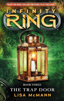 Infinity Ring: Book 3, Lisa McMann