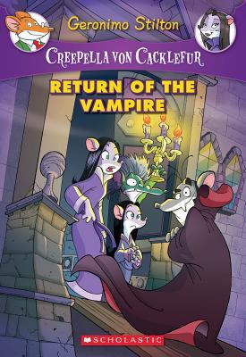 Image for Creepella von Cacklefur #4: Return of the Vampire: A Geronimo Stilton Adventure