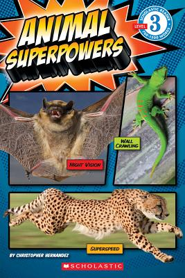 Image for Scholastic Reader Level 3: Animal Superpowers