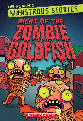 Image for Monstrous Stories #1: Night of the Zombie Goldfish
