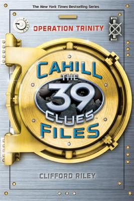 Image for Operation Trinity (39 Clues: The Cahill Files, Book 1)