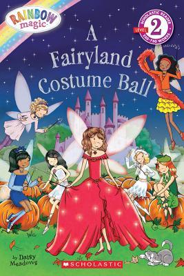 Image for Scholastic Reader Level 2: Rainbow Magic: A Fairyland Costume Ball