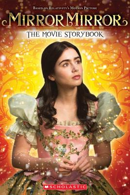 Image for Mirror Mirror: The Movie Storybook
