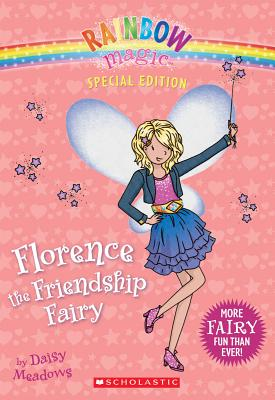Image for Florence The Friendship Fairy (Rainbow Magic)