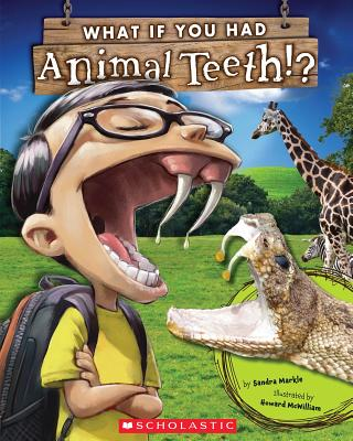 What If You Had Animal Teeth?, Markle, Sandra