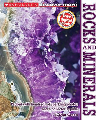 Scholastic Discover More: Rocks and Minerals, Dan Green