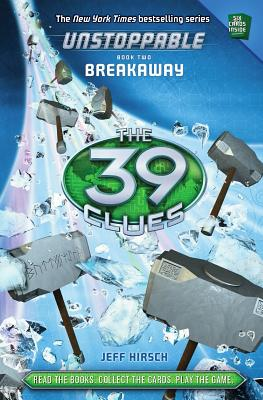 Image for The 39 Clues: Unstoppable Book 2: Breakaway