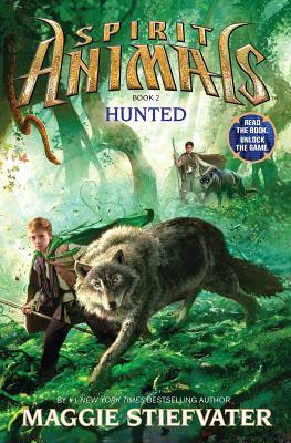 Spirit Animals: Book 2: Hunted, Maggie Stiefvater