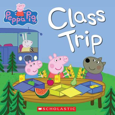 Image for Class Trip (Peppa Pig)