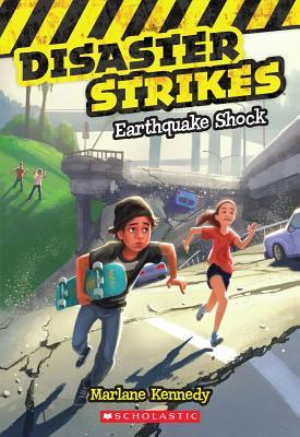 Disaster Strikes #1: Earthquake Shock, Marlane Kennedy