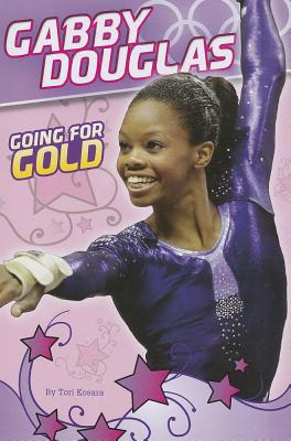 Image for Gabby Douglas: Going for Gold