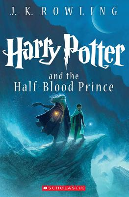 HARRY POTTER AND THE HALF-BLOOD PRINCE (HARRY POTTER, NO 6), ROWLING, J. K.