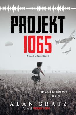 Image for PROJEKT 1065: A NOVEL OF WORLD WAR II