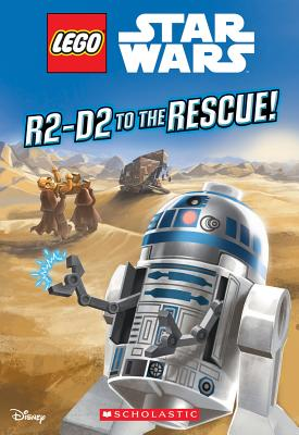 Image for R2-D2 to the Rescue! (LEGO Star Wars: Chapter Book)