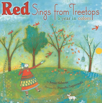 Red Sings from Treetops Year in Colors, Sidman, Joyce
