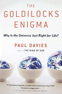 """Goldilocks Enigma: Why Is the Universe Just Right for Life?, """"Davies, Paul"""""""