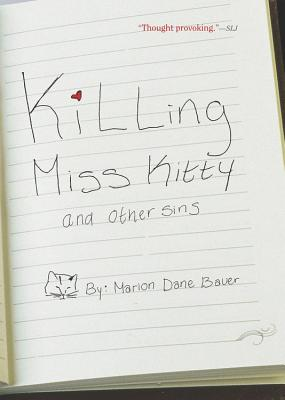 """Killing Miss Kitty and Other Sins, """"Bauer, Marion Dane"""""""