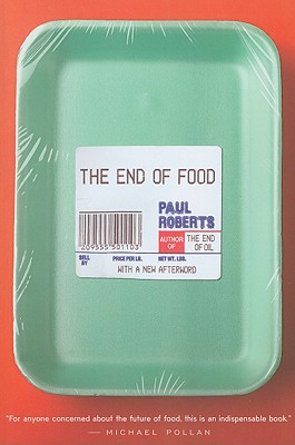 The End of Food, Paul Roberts