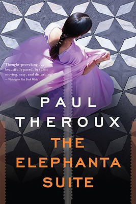 The Elephanta Suite, Theroux, Paul