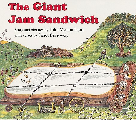 "Giant Jam Sandwich, ""Burroway, Janet; Lord, John Ve"""