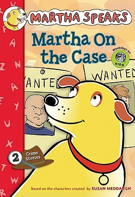 Image for Martha Speaks: Martha on the Case (Chapter Book) (Martha Speaks Chapter Books)