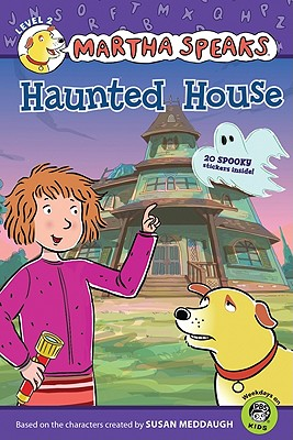 "Martha Speaks: Haunted House (Reader), ""Meddaugh, Susan"""