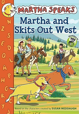 Image for Martha Speaks: Martha and Skits Out West (Chapter Book)