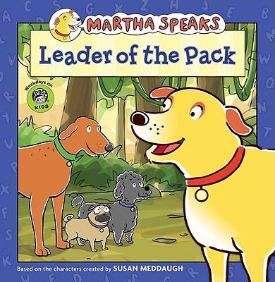 "Martha Speaks: Leader of the Pack (8x8), ""Meddaugh, Susan"""