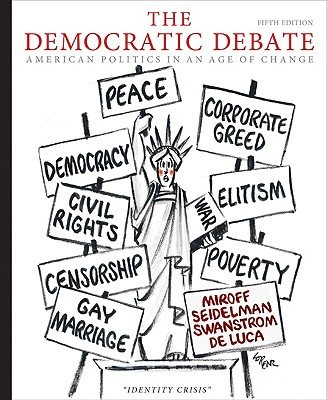 Image for The Democratic Debate: American Politics in an Age of Change