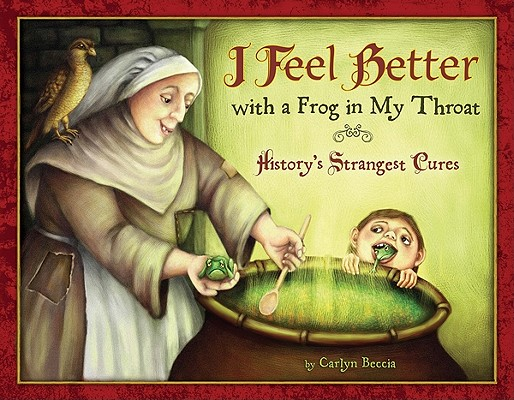 Image for I Feel Better With a Frog In My Throat