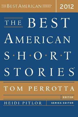 The Best American Short Stories 2012 (Best American Series)