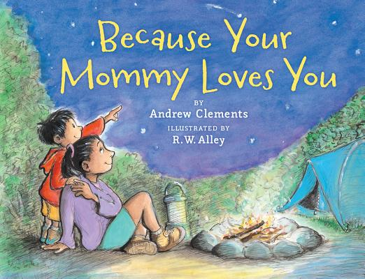 Because Your Mommy Loves You, Andrew Clements