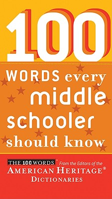 Image for 100 Words Every Middle Schooler Should Know