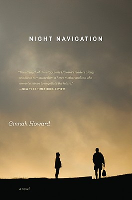 "Night Navigation: A Novel, ""Howard, Ginnah"""