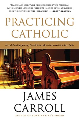 "Practicing Catholic, ""Carroll, James"""