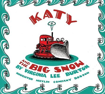 """Katy and the Big Snow board book, """"Burton, Virginia Lee"""""""