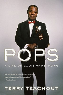 Image for Pops: A Life of Louis Armstrong